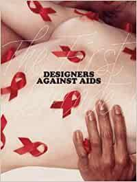 Designers Against Aids - The First