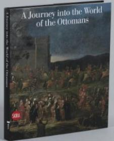 A Journey into the World of the Ottomans