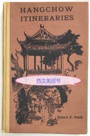 【包邮】杭州史料文献, 之江大学校长,费佩德(Hangchow-Chekiang Itineraries)《杭州-浙江游记》,1935年第四版精装