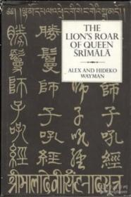 Lions Roar Of Queen Srimala: Sri-mala-sutra