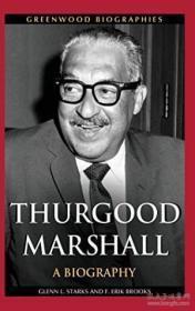 Thurgood Marshall: A Biography (greenwood Biographies)