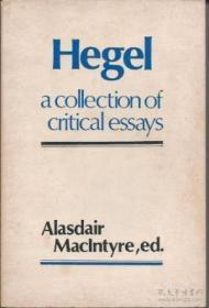 Hegel: A Collection Of Critical Essays