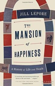 The Mansion of Happiness: A History of Life and
