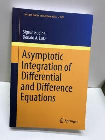 Asymptotic Integration of Differential and Difference Equations(外文原版、平装如图)