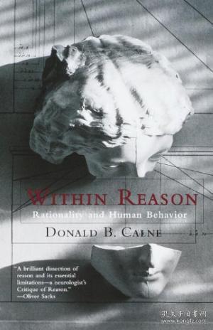 Within Reason: Rationality And Human Behavior