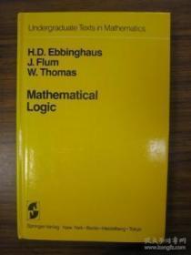 Mathematical Logic: Undergraduate Texts In Mathematics