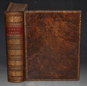 1845年年Bible: LIFE OF OUR LORD CHRIST 《圣经新约:福音书图纪》全上等树纹小牛皮精装古董书 金碧辉煌大开本 约50张巨幅铜版画插图 品相上佳 送礼佳品