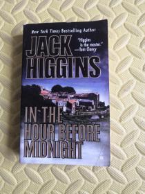 英文原版JACK HIGGINS IN THE HOUR BEFOPE MIDNIGHT