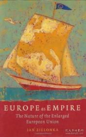 Europe As Empire:The Nature of the Enlarged European Union