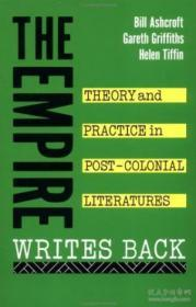 The Empire Writes Back:Theory and Practice in Post-Colonial Literature