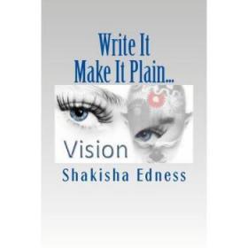 Write It Make It Plain...: Write the Visio...