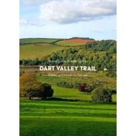 A Trail Guide to Walking the Dart Valley T...