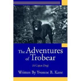 The Adventures of Trobear: