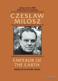 Emperor of the Earth:Modes of Eccentric Vision
