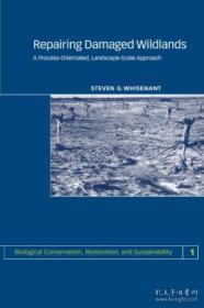 RepairingDamagedWildlands:AProcess-Orientated,Landscape-ScaleApproach