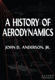 A History Of Aerodynamics: And Its Impact On Flying Machines (cambridge Aerospace Series)