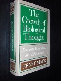 The Growth Of Biological Thought: Diversity Evolution And Inheritance (belknap Press)