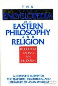 The Rider Encyclopedia Of Eastern Philosophy And Religion