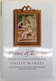 Prince Of Europe: The Life Of Charles-joseph De Ligne