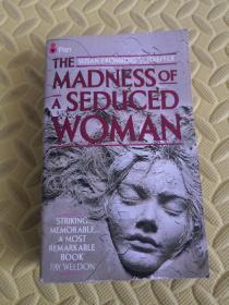 英文原版THE MADNESS OF A SEDUCED WOMAN