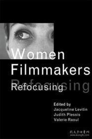 Women Filmmakers: Refocusing