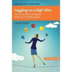 Juggling on a High Wire: The Art of Work-L...