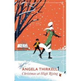 Christmas at High Rising: A Virago Modern ...