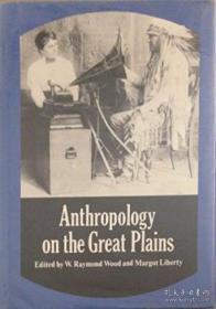 Anthropology On The Great Plains
