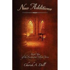 New Additions: Book Two of the Enchanted C...