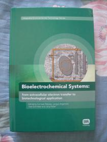 (英文原版现货)bioelectrochemical systems:from extracellular electron transfer to bioechnological application