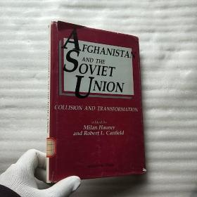 AFGHANISTAN AND THE SOVIET UNION   小16开 精装【馆藏】
