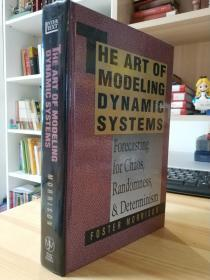 The Art of Modeling Dynamic Systems : Forecasting for Chaos, Randomness and Determinism