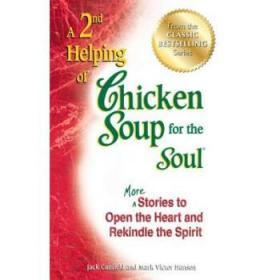 A 2nd Helping of Chicken Soup for the Soul...