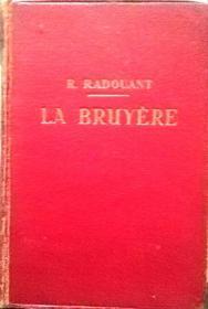 1936年巴黎出版的 《LA BRUYERE》 ,avec Introduction, Bibliographie, Notes, Grammaire, Lexique..., 精装法文书、法国正版(看图)。多买几本合并运费