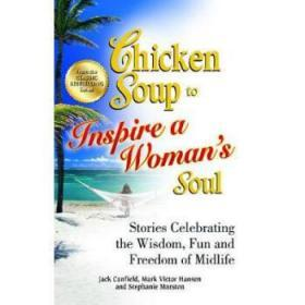 Chicken Soup to Inspire a Woman's Soul: St...
