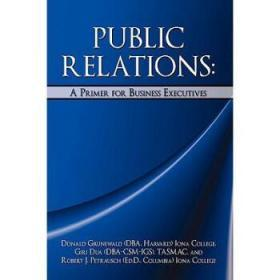 Public Relations: A Primer for Business Ex...