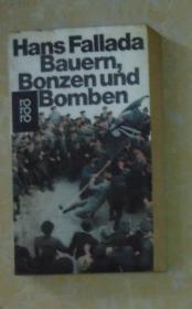 德文原版 Bauem, Bonzen und Bomben by Hans Fallada 著