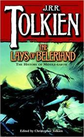 The Lays of Beleriand (The History of Middle-Earth, Vol. 3)英文原版