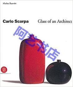 Carlo Scarpa Glass Of An Architect, 1999年出版.