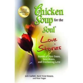 Chicken Soup for the Soul Love Stories: St...