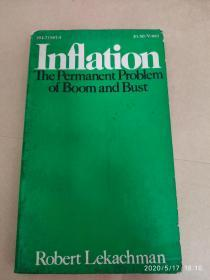 INFLATION   the permanent problem of boom and bust 通货膨胀 长期的繁荣与萧条问题       【36开平装  D-4货架】