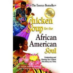 Chicken Soup for the African American Soul...