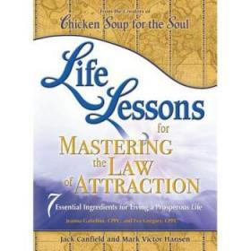 Life Lessons for Mastering the Law of Attr...