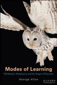 Modes Of Learning: Whiteheads Metaphysics And The Stages Of Education