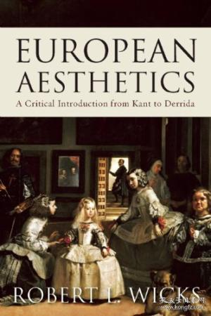European Aesthetics  A Critical Introduction from Kant to Derrida