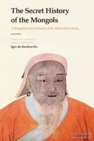 The Secret History Of The Mongols: A Mongolian Epic Chronicle Of The Thirteenth Century (2 Vol. Set)