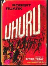 Uhuru: A Novel Of Africa Today