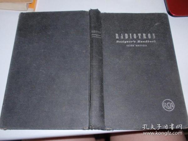 RADIOTRON DESIGNER ·S HANDBOOK 《 无线电设计者手册》1945年布面精装 英文原版 美国出品,插图多(书内还有一张特大张折叠图)040410