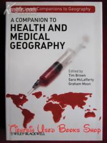 A Companion to Health and Medical Geography(英语原版 精装本)健康与医学地理学指南