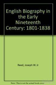 English Biography In The Early Nineteenth Century: 1801-1838